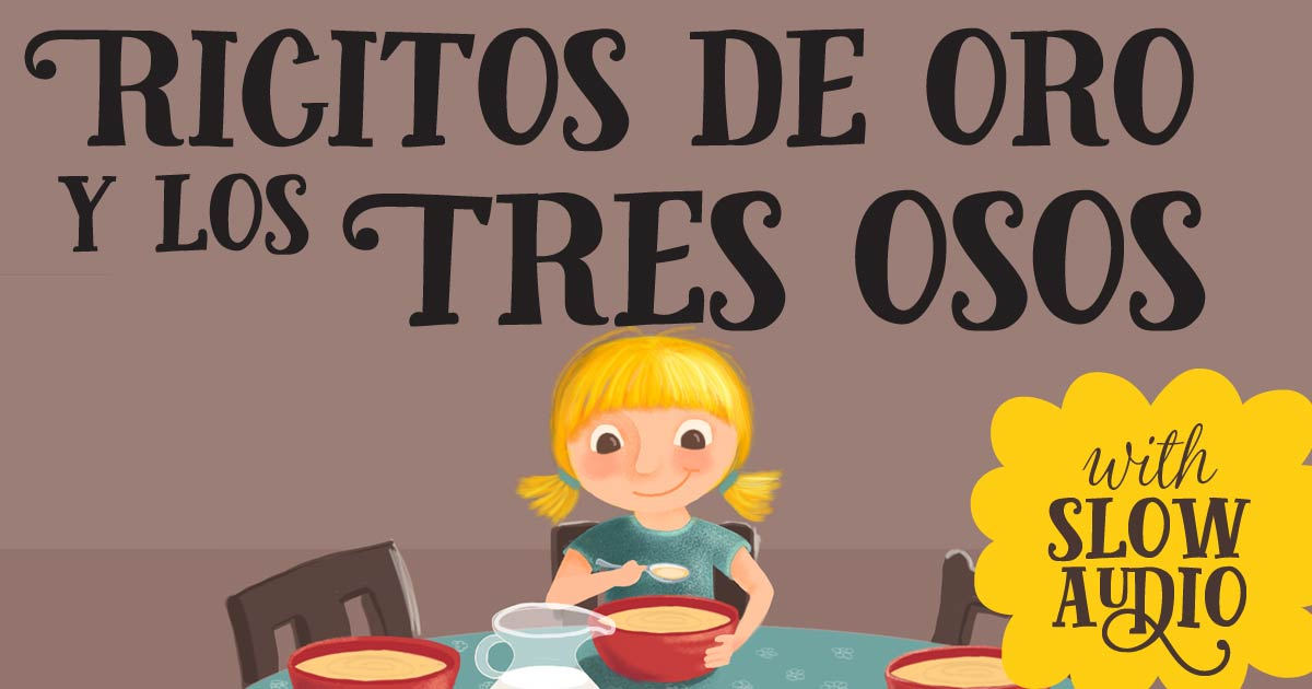 Ricitos De Oro Goldilocks In Spanish English
